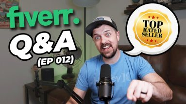Fiverr Questions and Answers (Ep 012) with Fiverr Top-Rated Seller Joel Young