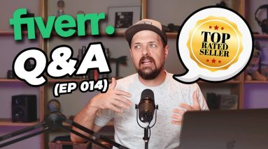 Fiverr Questions & Answers (Ep 014) with Fiverr Top-Rated Seller Joel Young