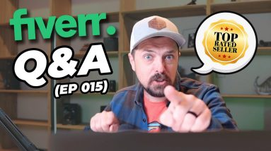 Fiverr Questions & Answers (Ep 015) with Fiverr Top-Rated Seller Joel Young